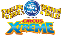Ringling Bros. and Barnum and Bailey Circus - Circus Xtreme