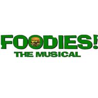 Foodies! The Musical