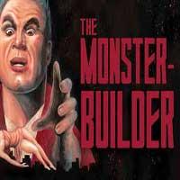 The Monster-Builder