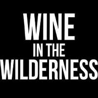 Wine in the Wilderness